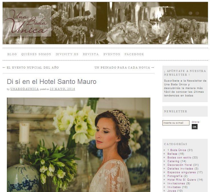 La Moraleja Wedding Planners colabora con Una Boda Única en el evento «Dí sí en el Hotel Santo Mauro»